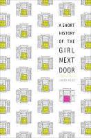 A Short History of the Girl Next Door, Jared Reck