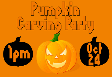 [pumpkin carving party, 1pm Oct. 24]