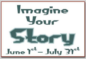 [Imagine Your Story: June 1 through July 31]