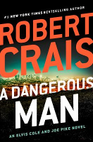 A Dangerous Man, by Robert Crais