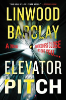 Elevator Pitch, by Linwood Barclay