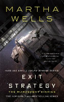 Exit Strategy, by Martha Wells