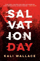 Salvation Day, by Kali Wallace