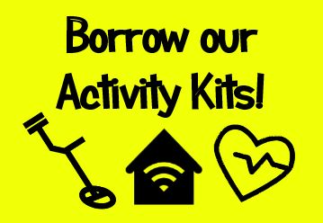 [Borrow our Activity Kits]